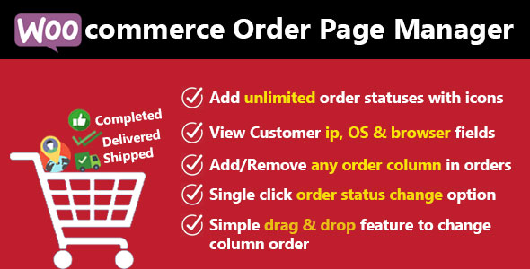 Woocommerce Custom Order Statuses And Order Page Manager