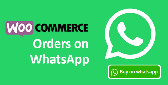 Woocommerce Orders On WhatsApp