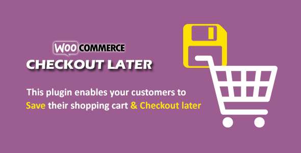 Woocommerce Checkout Later